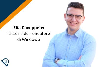 Chi è Elia Caneppele? Fondatore di Windowo