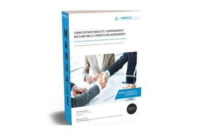 Manuale Vendita Serramenti per Evitare Insoluti Contenziosi Reclami